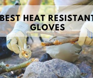 Best Heat Resistant Gloves