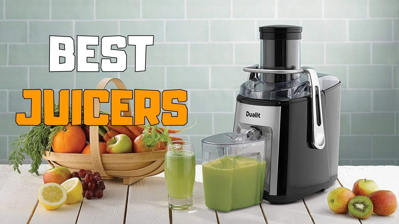 Best Juicers and Fruit Extractors
