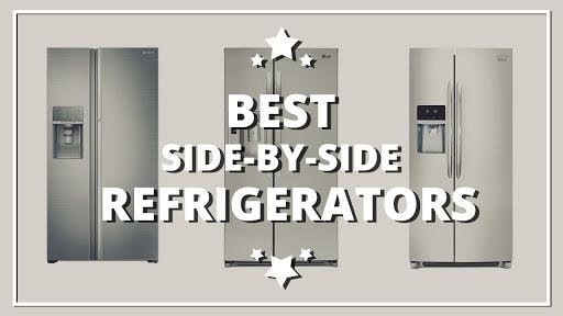Best Side by Side Refrigerator