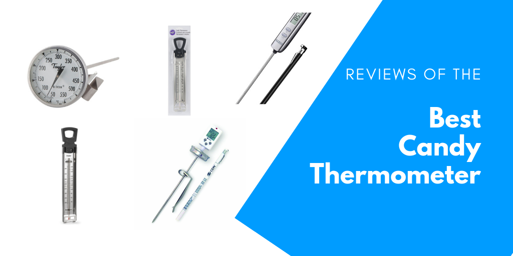 Best Digital Candy Thermometer