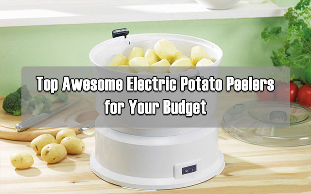 Best Electric Potato Peeler