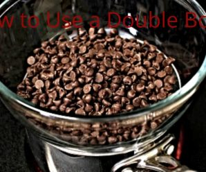 How to Use a Double Boiler