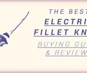 Best electric fillet knife